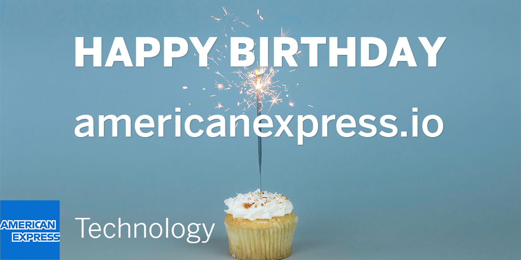 Happy Birthday American Express Technology Blog